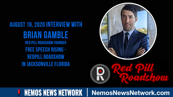 Interview with Brian Gamble - Free Speech Rising - Red Pill Roadshow in Jacksonville Florida - Tuesday August 25.