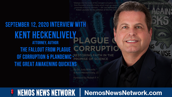 Kent Heckenlively & Dustin Nemos on the Fallout from Plague of Corruption & Plandemic