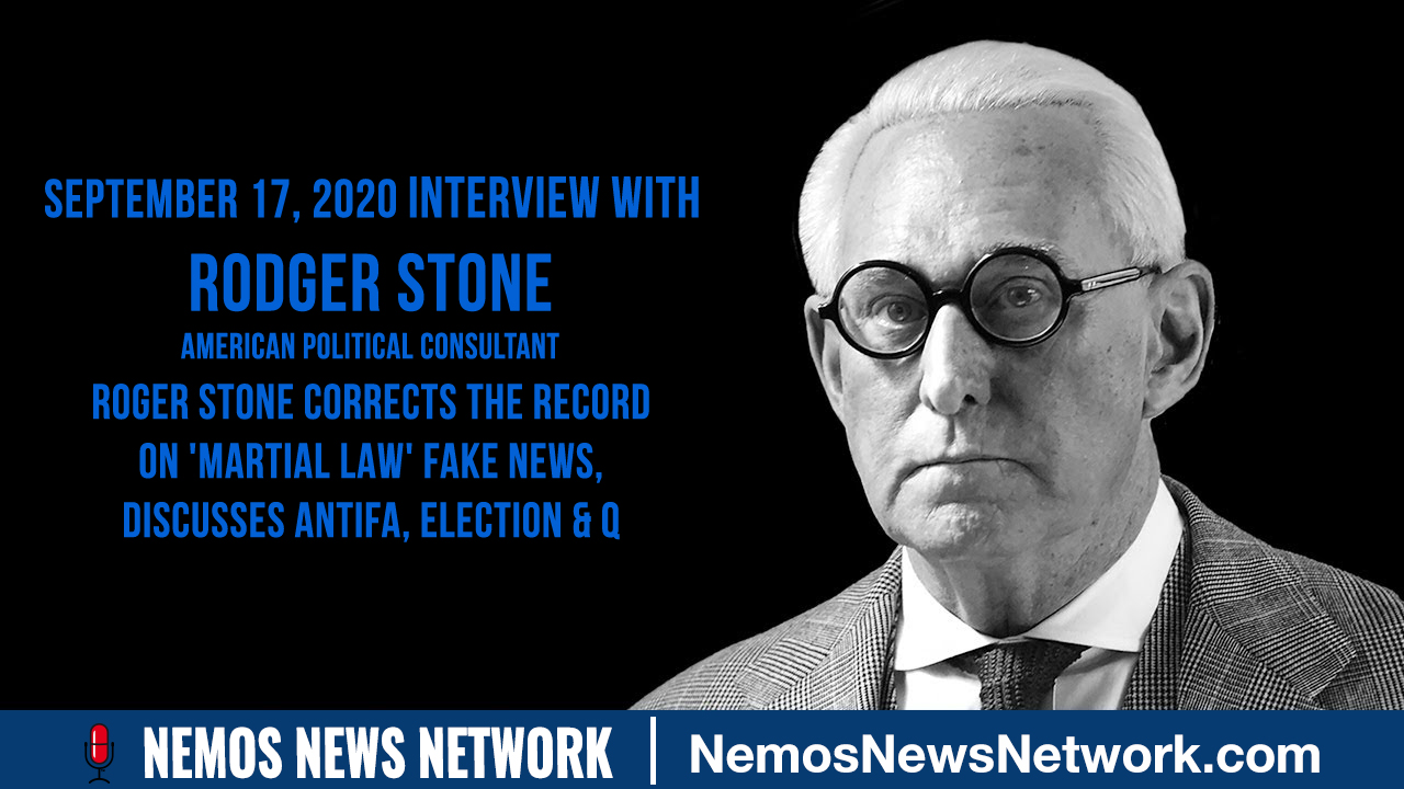Roger Stone Corrects the Record on 'Martial Law' Fake News, Discusses Antifa, Election & Q