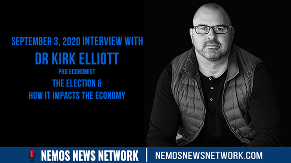 Dr Kirk Elliott joins Dustin Nemos to discuss the Election & How it Impacts the Economy