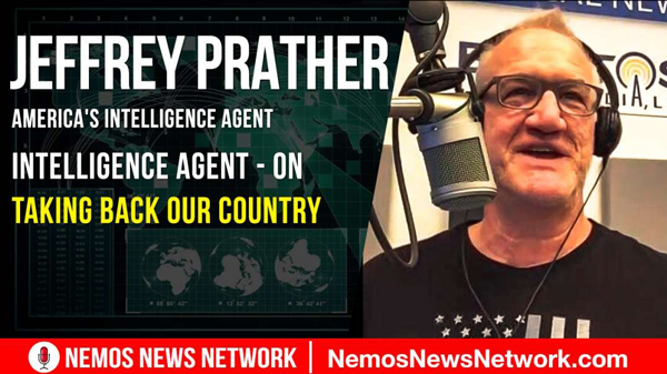 Jeffrey Prather, America's Intelligence Agent - On Taking Back Our Country